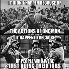 Hitler Holocaust Nazis national socialism socialism just doing their jobs. Hard Truth, Truth Hurts, It Hurts, Religion, Think, Thats The Way, History Facts, Social Issues, Thought Provoking