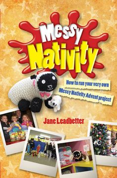 How to run your very own Messy Nativity Advent projectJane LeadbetterMayhem, madness and magnificence.Rev Jean Flood, Mission in the Economy, Liverpool Church Activities, Christmas Activities, Craft Activities, Activity Ideas, Meaning Of Christmas, Family Christmas, Christmas Time, The Nativity Story, Holiday Club