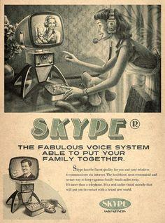 Web 2.0 dans les années 60 : el afiche de Skype es mi preferido.