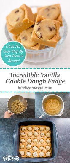 Incredible Cookie Dough Fudge | Vanilla | Chocolate Chip