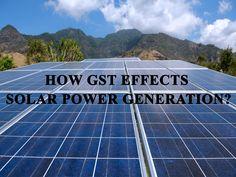 How GST Effects solar power Generation? #solarpower #energy #renewable #India #GST