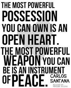 carlos Santana...so true.