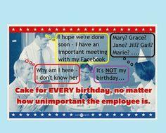 Humor, Birthdays, Employee Relations, Gardening With Slugs