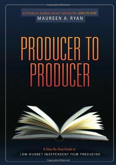 Producer to Producer: A Step-By-Step Guide to Low Budgets Independent Film Producing by Maureen Ryan,http://www.amazon.com/dp/1932907750/ref=cm_sw_r_pi_dp_P90ltb1BYAA1G1KV