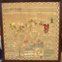 Jane Ann Skidmore sampler, Newtown, Connecticut. Valued at $30,000 - $40,000 USD! Love all the houses and animals on this one.