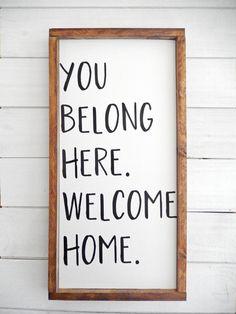 You Belong Here Welcome Home Farmhouse Wood Sign Farmhouse Decor Inspirational Wood Sign Inspirational Decor Welcome Home Quotes, Welcome Back Home, Welcome Home Signs, Welcome Home Parties, Wood Signs For Home, Rustic Wood Signs, Welcome Home Decorations, Home Qoutes, Back Home Quotes