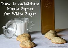 How to substitute maple syrup for white sugar in baked goods in four simple steps. For every cup of white sugar, Use cup of maple syrup Paleo Baking, Fun Baking Recipes, Baking Tips, Whole Food Recipes, Paleo Dessert, Healthy Dessert Recipes, Paleo Recipes, Desserts, Free Recipes