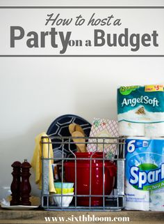 5 Tips to Host a Party on a Budget, party on a budget, planning a party, party on a budget, [ad] Cost Saving, Money Saving Tips, Host A Party, Party Party, Sparkle Paper Towels, Meeting New People, Say Hello, Event Planning, Budgeting