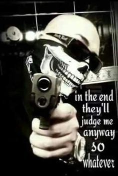 In the end theyll judge me anyway
