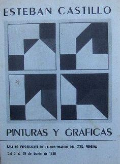 Esteban Castillo. Pinturas y graficas. Sala gobernación. Caracas 1988