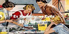 #evdeiş #ekgelir #ekiş #parakazanmayolları #neişyapsam #ekişfikirleri Cooking Websites, Retro Pictures, Retro Pics, How To Cook Meatballs, Dream Meanings, Fast Easy Meals, Cooking Black Beans, Anne Taintor, Food Humor