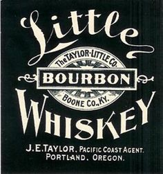 Vintage Little Bourbon Whiskey Label (The Taylor-little Co.)