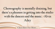 Alvin Ailey Quotes About Music - 51088