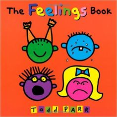 The Feelings Book: Todd Parr: 9780316043465: Amazon.com: Books