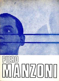Piero Manzoni. Milano, Galleria Blu, (Le Presenze), 1970. Catalogo di mostra, gennaio 1970. Testo di Daniela Palazzoli. Con 5 ill. in nero