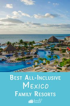 We've chosen our favorite all inclusive Mexico family resorts for with family-specific amenities, accommodations and ratings in mind. We've also personally visited these all inclusive Mexico resorts, and can attest to how amazing they truly are. Cancun Mexico Resorts, All Inclusive Mexico, Cancun Vacation, Mexico Vacation, Vacation Resorts, Mexico Travel, Cozumel Mexico, Disney Resorts, Cruise Vacation