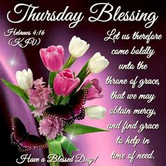 Religious Thursday Blessings Quote religious quotes thursday thursday quotes happy thursday thursday quote thursday blessings happy thursday quote thursday quote with bible verse Happy Thursday Morning, Happy Thursday Quotes, Thankful Thursday, Thursday Images, Hello Thursday, Thirsty Thursday, Sunday Morning, Thursday Greetings, Good Morning Greetings