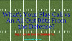 """What's your """"go to"""" play vs. a defense that is going to send the house? #blitz #youthfootball"""