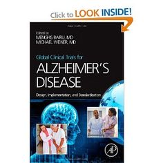 Global Clinical Trials for Alzheimer's Disease: Design, Implementation, and Standardization: Amazon.co.uk: Menghis Bairu, Michael Weiner: Books