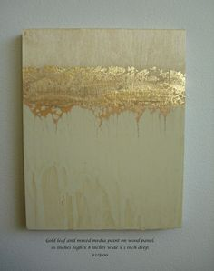 Golden Strata 3-Abstract Painting With Gold Leaf on Panel. $225.00, via Etsy.