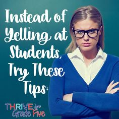 Before yelling at your students, read this!