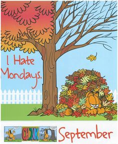I hate Mondays September