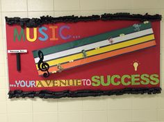 Music... Your Avenue To Success  Bulletin board