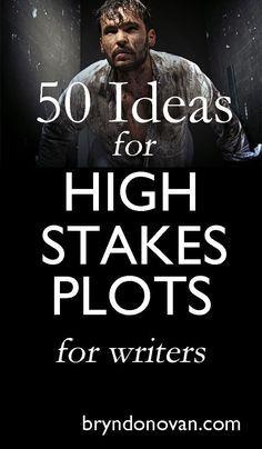How to Write a Novel: 50 High Stakes Plot Ideas! #nanowrimo