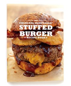 Charcoal Companion Stuffed Burger Recipe Book Paperback, this looks so good!!! burger love, food, DIY stuffed burger, cookout, grill, cast iron cooking, cast iron burger