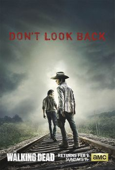 """AMC unveiled today the official poster for the second half of The Walking Dead Season The artwork features Carl Grimes (Chandler Riggs) and Rick Grimes (Andrew Lincoln) with the tagline, """"Don't Look Back. The Walking Dead Saison, The Walking Dead Poster, Carl The Walking Dead, Walking Dead Returns, The Walk Dead, Just Keep Walking, Walking Dead Season 4, Walking Dead Tv Series, Walking Dead Memes"""