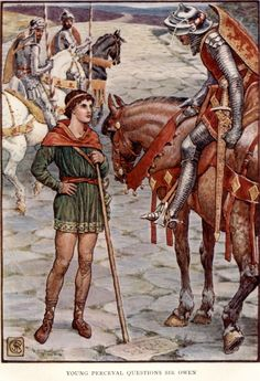 """PERCEVAL.......""""Young Perceval Questions Sir Owen"""".. Perceval Name Variants: Percival, Parzival, Parsifal, Perlesvaus, Percivale   Perceval is the Grail knight or one of the Grail knights in numerous medieval and modern stories of the Grail quest. Perceval first appears in Chrétien de Troyes's unfinished Perceval or Conte del Graal (c.1190). The incomplete story prompted a series of """"continuations,"""" in the third of which (c. 1230), by an author named Manessier, Perceval achieves the Grail…"""