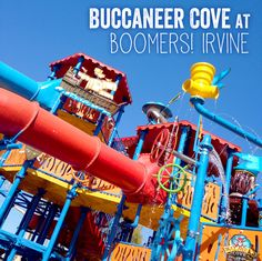 Buccaneer Cove at Boomers! Irvine  Fun things to do in Southern California #orangecounty #waterpark