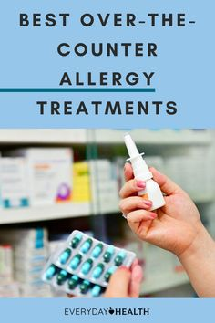 With allergy season around the corner, you need to know which treatments are available over the counter.