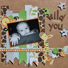 Cute layout idea! Wild About You - Scrapbook.com