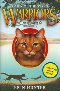 The Forgotten Warrior (Warriors: Omen of the Stars Series #5) by Erin Hunter