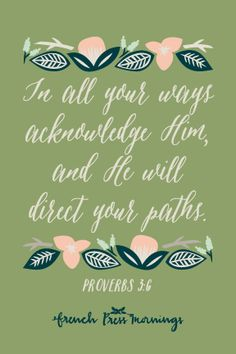 French Press Mornings - Proverbs 3:6
