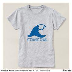 Wort in Karankawa: comcom und eine Wasserwelle T-Shirt Simple Shirts, Shirt Style, Shirt Designs, Waves, Mens Fashion, Mens Tops, Fashion Design, Language, Texas Coast