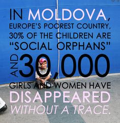 Stand up for the 30,000 in Moldova and help stop sex trafficking. In the U.S. 1 in 3 runaways is approached by a human trafficker in the first 48 hours. Abolition International helps children.