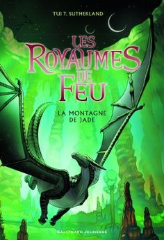 Découvrez Les royaumes de feu, Tome 6 : La montagne de jade de Tui T. Sutherland sur Booknode, la communauté du livre