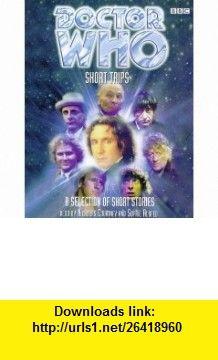 Short Trips (Doctor Who) (9780563557463) Nicholas Courtney, Sophie Aldred , ISBN-10: 056355746X  , ISBN-13: 978-0563557463 ,  , tutorials , pdf , ebook , torrent , downloads , rapidshare , filesonic , hotfile , megaupload , fileserve