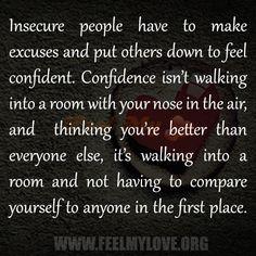 Insecure-people-have-to-make-excuses1.jpg (600×600)