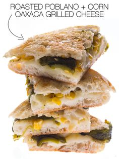 Roasted Poblano and Corn Oaxaca Grilled Cheese