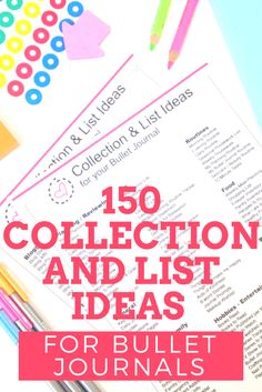 150 Collection and List Ideas for your Bullet Journal: never worry about lost inspiration!