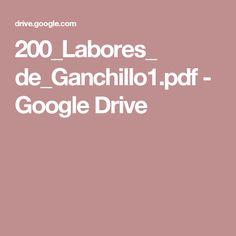 200_Labores_ de_Ganchillo1.pdf - Google Drive