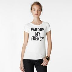 kate spade | pardon my french tee  shop more kate: http://www.fatwallet.com/Kate-Spade-coupons/