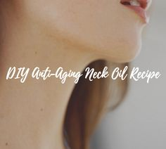 Natural Anti Aging Skin Care Tips – Away With Acne Best Anti Aging, Anti Aging Cream, Anti Aging Skin Care, Neck Wrinkles, Anti Aging Treatments, Good Skin, Skin Care Tips, Oil Recipe, Essential Oils