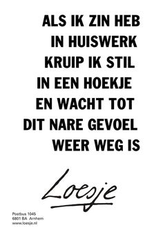 new Ideas for funny love quotes humor boyfriends Dutch Quotes, New Quotes, Quotes For Him, Happy Quotes, Bible Quotes, Funny Quotes, Inspirational Quotes, Adhd Quotes, Dutch Words