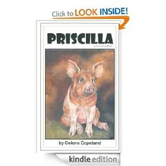 Priscilla the Pig.  Great kids book with a great message.  The author is also a family friend & such a wonderful lady!