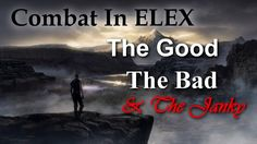 Combat in ELEX: The Good, The Bad & The Janky (Part Four)