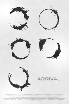 Poster for Arrival by Scott Saslow. Arrival Film, Arrival Poster, Minimal Movie Posters, Cool Posters, Film Posters, Arrival Language, Movies Showing, Movies And Tv Shows, Bts Design Graphique